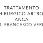 trattamento-chirurgico-artrosi-anca-pillole-ortopedia-francescoverde