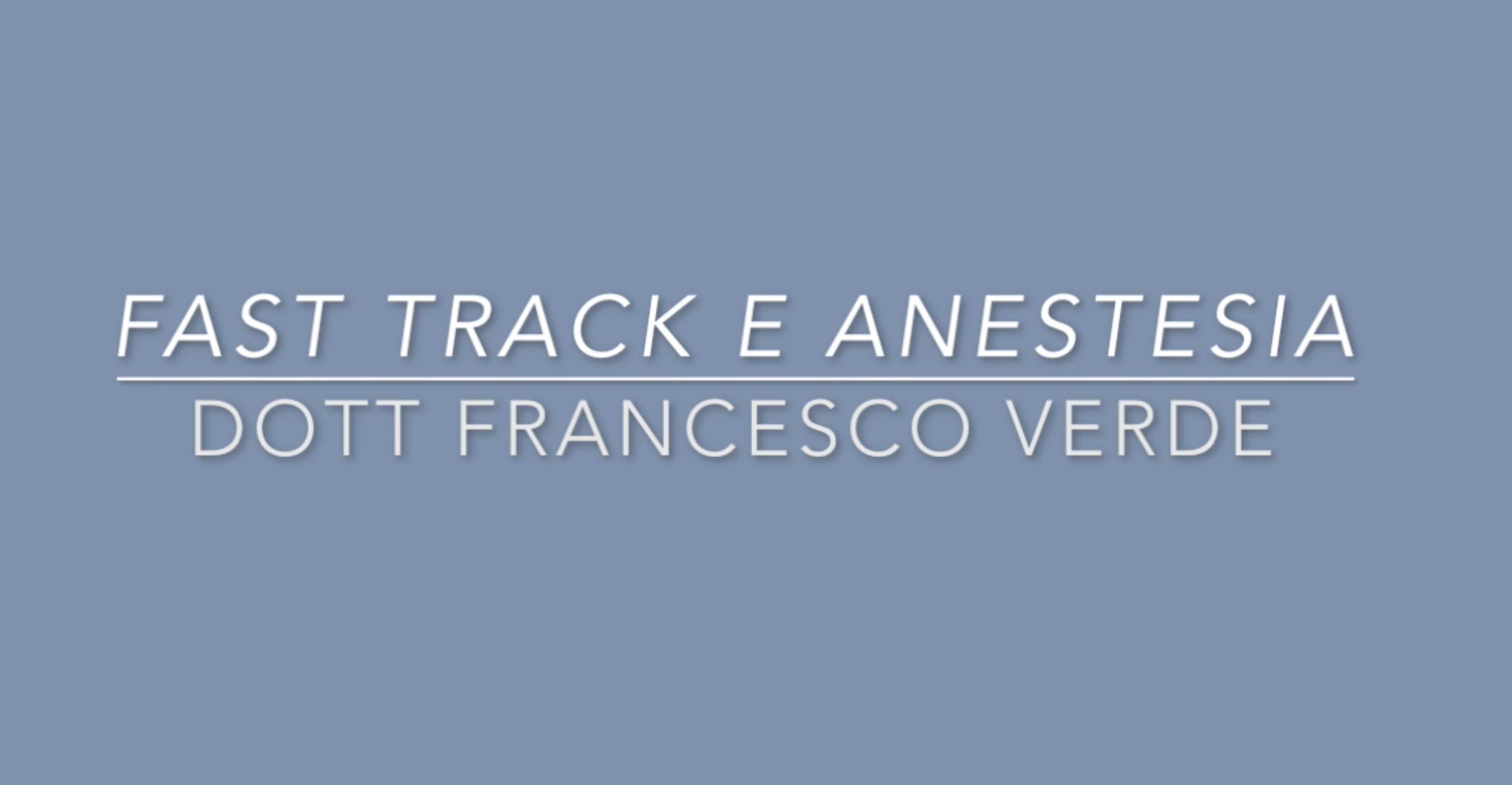 anestesia-Francesco-Verde-fast-track